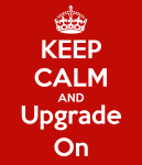 keep-calm-and-upgrade-on
