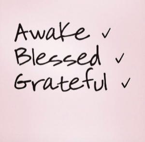 Awake-Blessed-And-Grateful