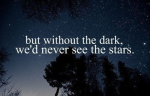quotes-about-life-dark-wed-never-stars