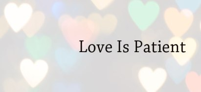what-is-love-patient
