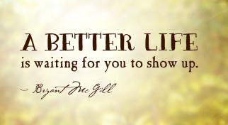 bryant-mcgill-better-life-show-up